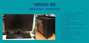 Desktop + Monitor Completo