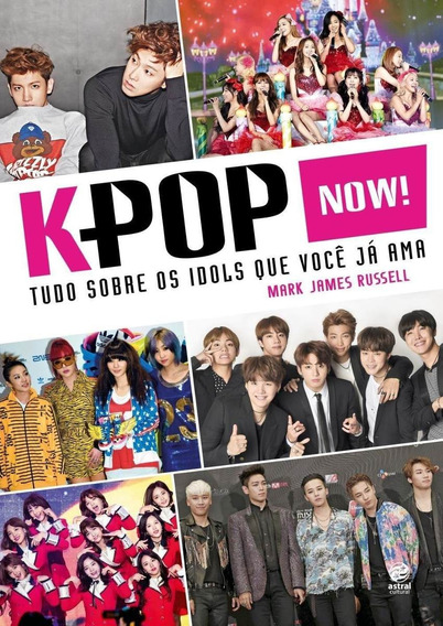 K-pop Now! - Tudo Sobre Os Idols Que Você Já Ama
