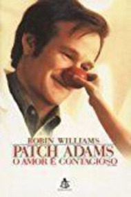 Livro O Amor É Contagioso Patch Adams