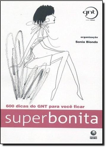 Superbonita (gnt) - Sonia Biondo