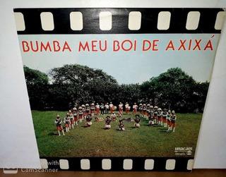 Lp Bumba Meu Boi De Axixá-1981
