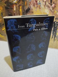 Pais E Filhos Ivan Turguêniev Cosac Naify
