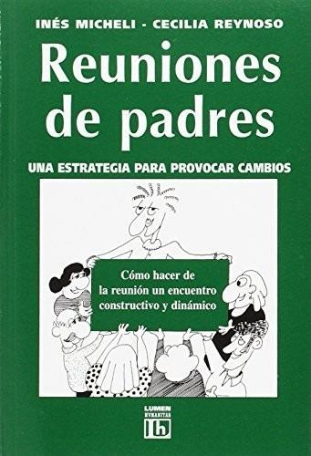 Reuniones De Padres. Micheli, Reynoso
