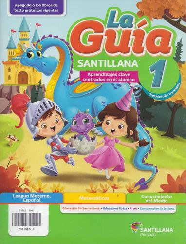 Imagen 1 de 8 de Paquete La Guía Santillana 1 Escuela Particular 2021-2022