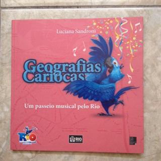 Geografias Cariocas - Um Passeio Musical Pelo Rio Luciana Sa