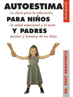 Autoestima Para Niños Y Padres.