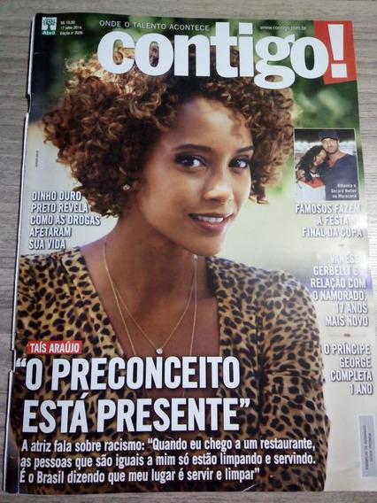 Contigo 2026 - Taís Araujo Dinho Ouro Preto Rihanna Dieckman