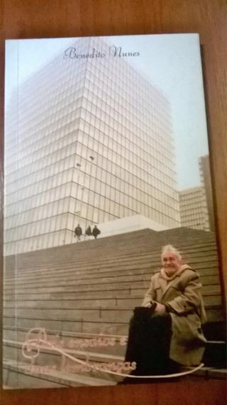 Benedito Nunes - Livro: Dois Ensaios E Duas Lembranças