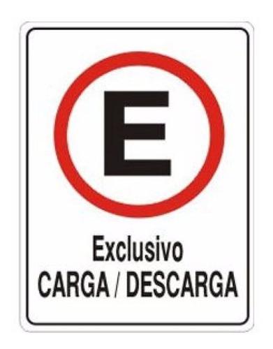 Placa Sinalizadora Carga E Descarga Exclusivo 20x30cm