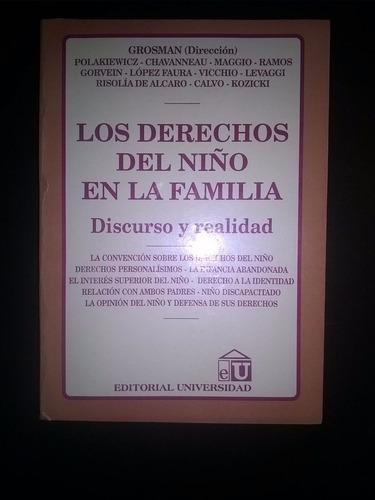 Los Derechos Del Niño En La Familia ( Dirección: Grosman)