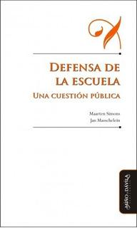Defensa De La Escuela. Una Cuestión Pública _ Miño Y Dávila
