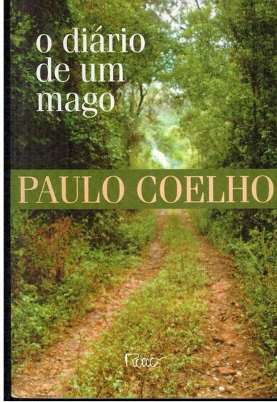 Livro O Diário De Um Mago - Paulo Coelho - 246 Paginas