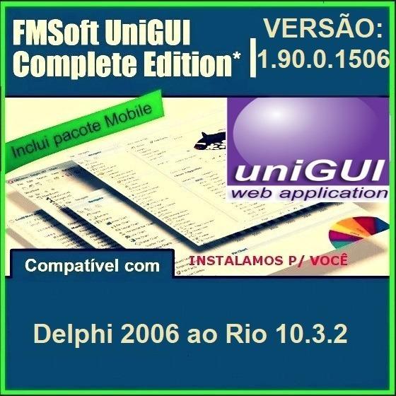 Unigui 1.90.0.1506 Pro Completo 2019 Totalmente Funcional Delphi 2006 Ao Rio 10.3.2
