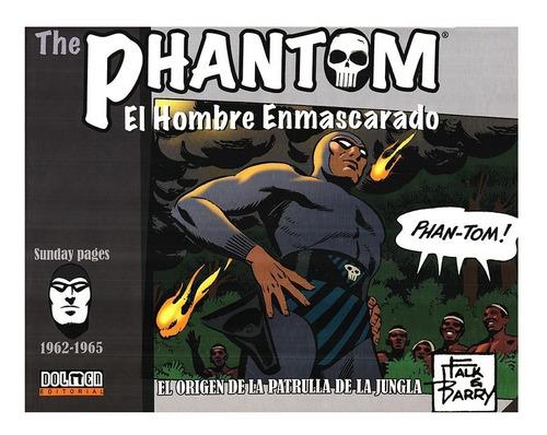Phantom - Fantasma - Hombre Enmascarado 1962-1965 - Dolmen