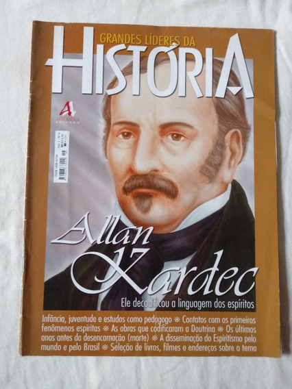 Grandes Lideres Da História: Allan Kardec 6
