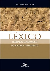Livro Léxico Hebraico Aramaico Do Antigo Testamento William