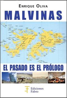 Libro Guerra De Malvinas: El Pasado Es El Prólogo - Oliva