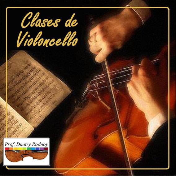4 Clases De 60min De Violoncello Con El Prof. Dmitry Rodnoy