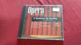 Cd Opera Collection - O Barbeiro De Sevilha 2 ª Parte - Orig