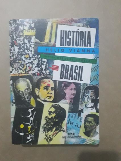 Historia Do Brasil - Hélio Vianna