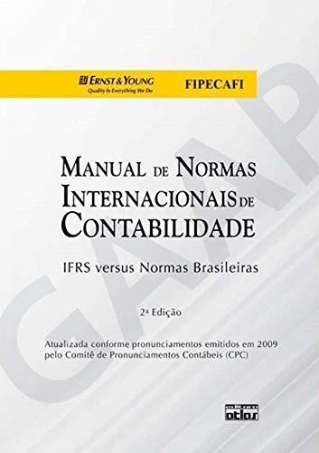 Manual De Normas Internacionais De Contabilidade: Ifrs Versu
