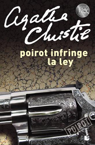 Imagen 1 de 1 de Poirot Infringe La Ley Agatha Christie Booket