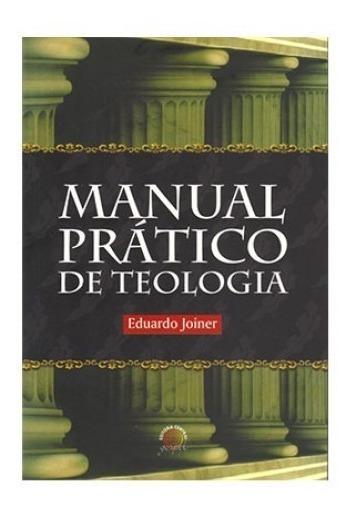Manual Pratico De Teologia - Bonellihq Cx145 J19