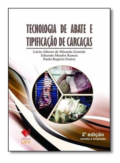 Tecnologia De Abate E Tipificação De Carcaças 2ª Edição 2014