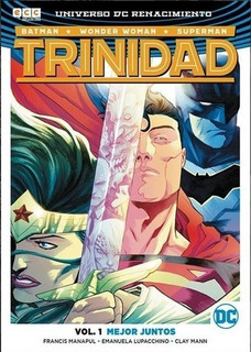 Trinidad Vol. 1 - Mejor Juntos - Marvel Comics + Dc Comics
