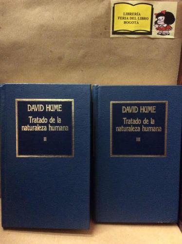 Tratado De La Naturaleza Humana - David Hume - Tomos 2 Y 3