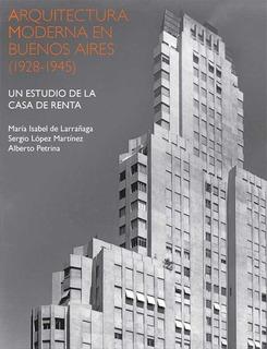 Arquitectura Moderna En Buenos Aires - María Isabel (oct)