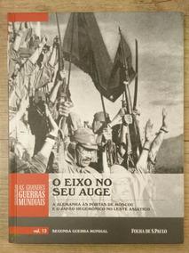 Coleção Folha As Grandes Guerras Mundiais #13