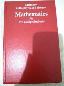 Mathematics For Pre-college Students Baranov, Bogatyrev