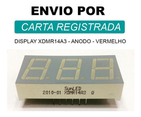 Display 3 Dígitos Anodo Vermelho Xdmr14a3 + Carta Rg 1 Peça