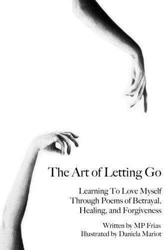 The Art Of Letting Go Learning To Love Myself Through Poem