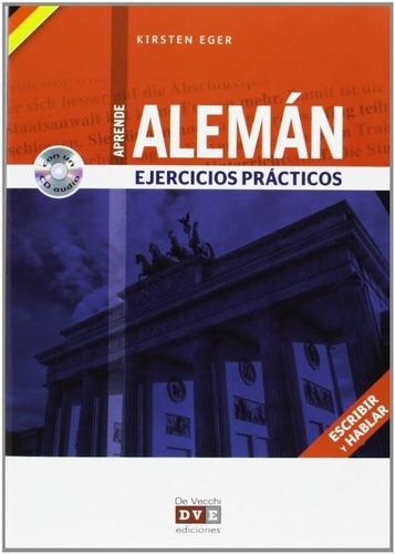 Ejercicios Prácticos De Alemán (con Cd), Eger, Vecchi