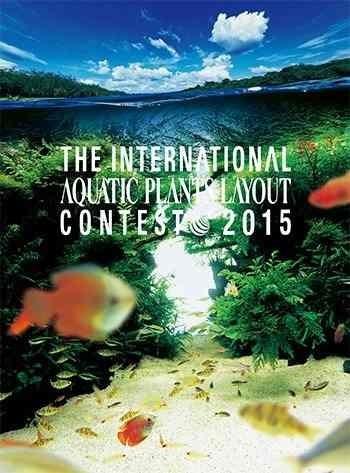 The International Aquatic Plants Layout Contest Book 2015
