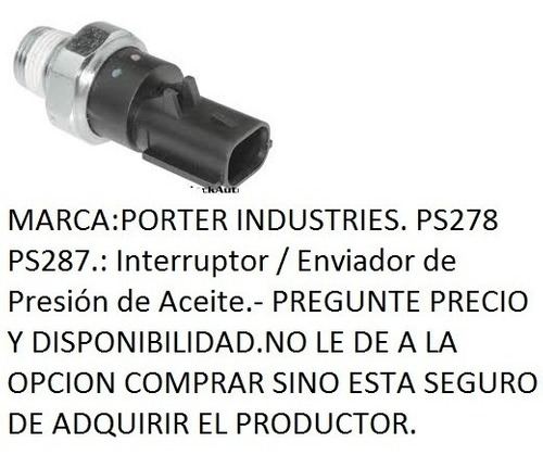 Sensor Presion Aceite Neon 1996/2005 Stratus 1996/2006 Ps278