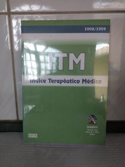Itm Índice Terapêutico Médico 2008/09 - Livro Impresso