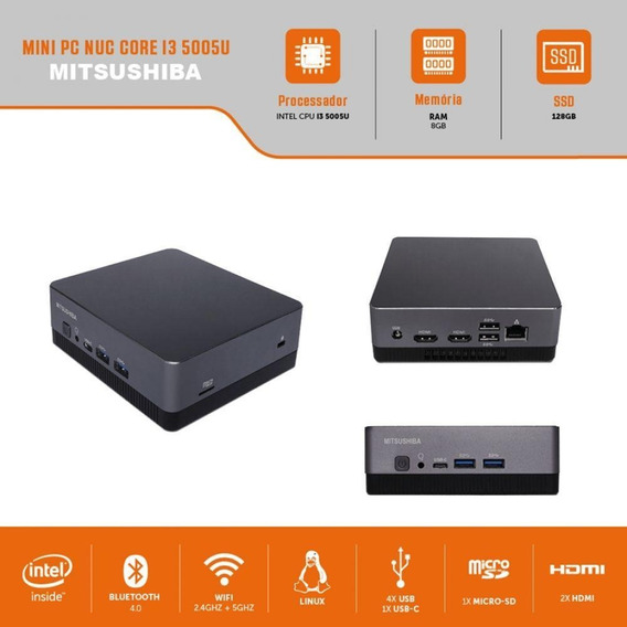 Mini Pc Nuc Core I3 5005u 8gb Ssd128gb Mitsushiba Bivolt