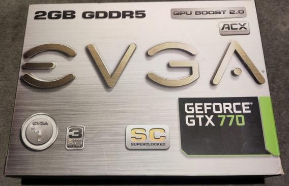 Placa De Video Geforce Gtx 770 2gb Gddr5 Evga Sc