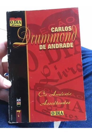 Os Amáveis Assaltantes Carlos Drummond De Andrade
