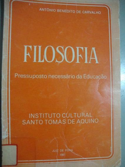 Livro Filosofia - Pressuposto Necessário Da Educação
