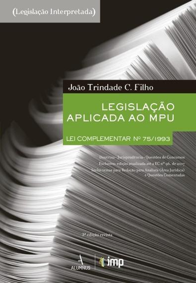 Legislação Aplicada Ao Mpu - 2ª Ed.