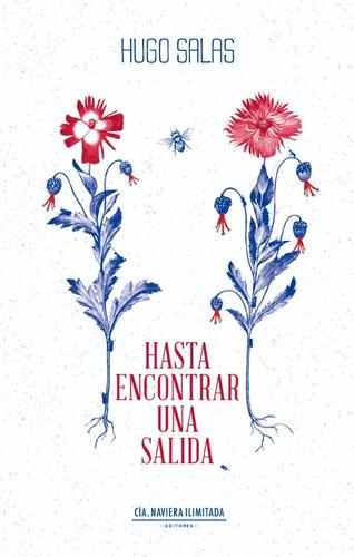 Imagen 1 de 2 de Hasta Encontrar Una Salida - Hugo Salas