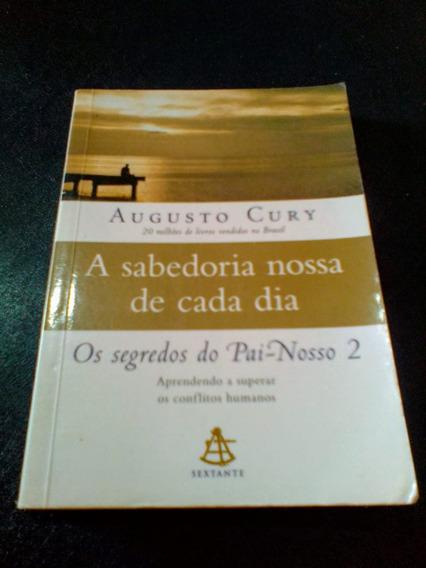 Livro A Sabedoria Nossa De Cada Dia O Segredo Do Pai Nosso 2