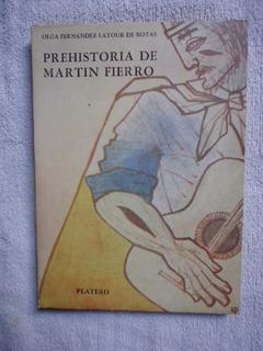 Prehistoria De Martín Fierro