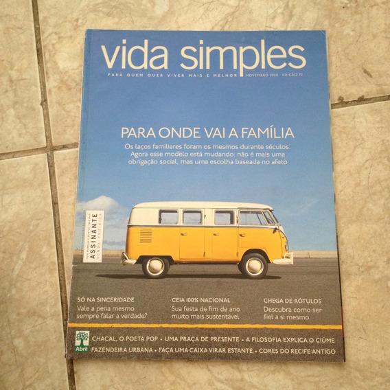 Revista Vida Simples Nov2008 Ed72 Para Onde Vai A Família