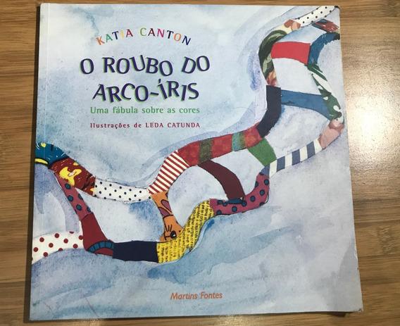 Livro - O Roubo Do Arco-íris