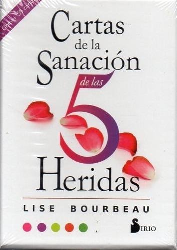 Cartas De La Sanación De Las 5 Heridas Lise Bourbeau
